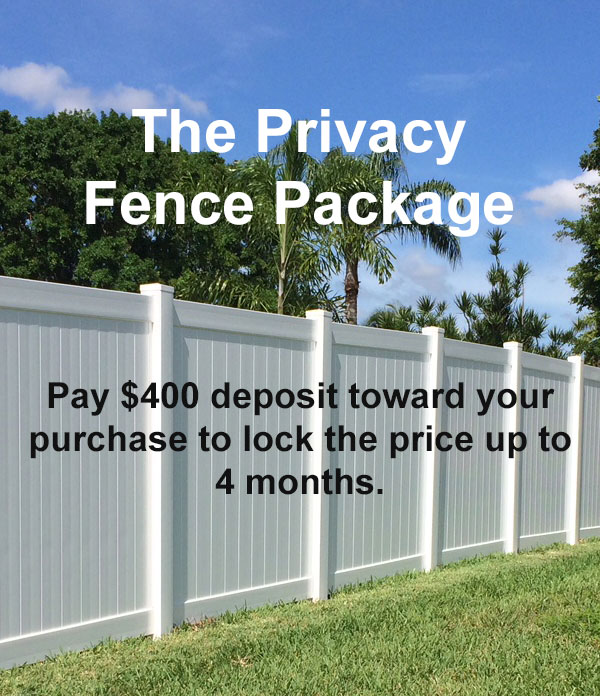 The Privacy Fence Package Deposit off $400
