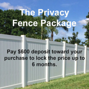 The Privacy Fence Package Deposit off $600